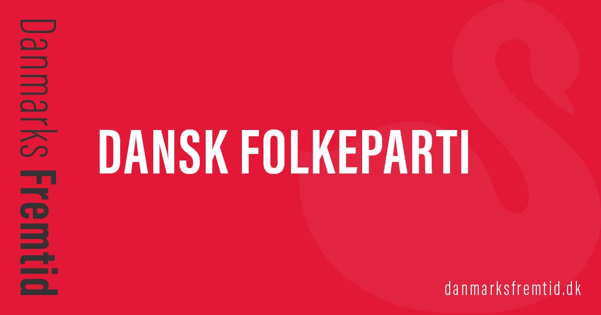 Dansk Folkeparti - Danmarks Fremtid