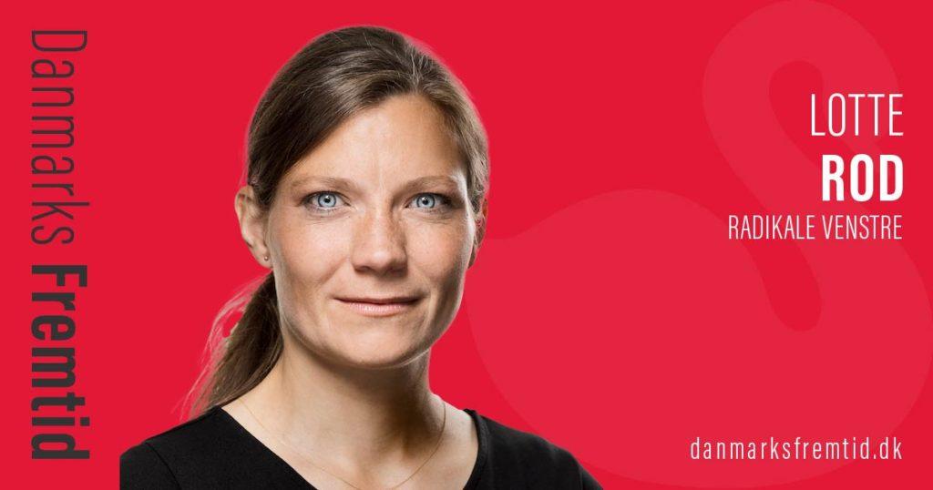Danmarks Fremtid Radikale Venstre Lotte Rod