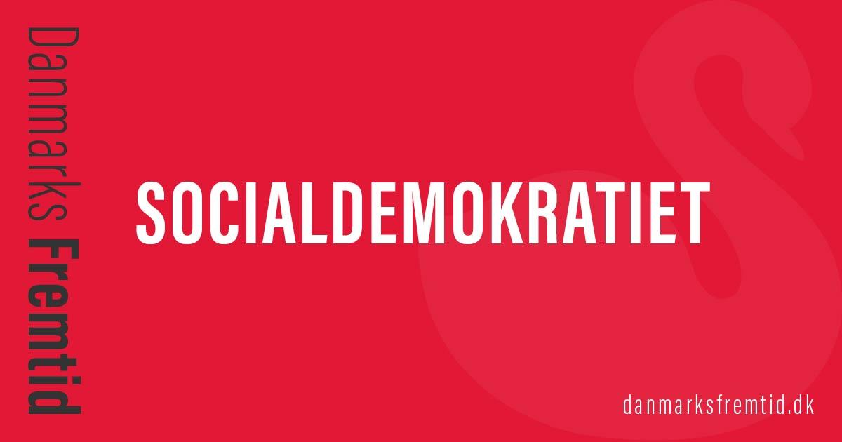 Socialdemokratiet - Danmarks Fremtid