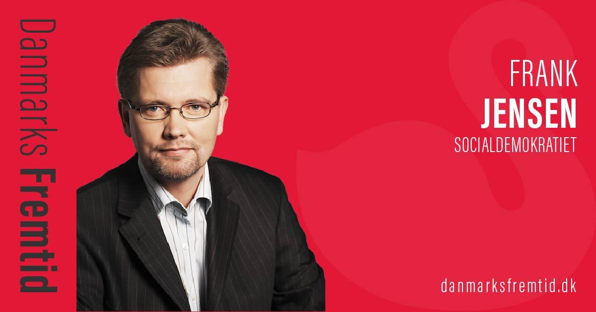 Frank Jensen - Socialdemokratiet - Danmarks Fremtid