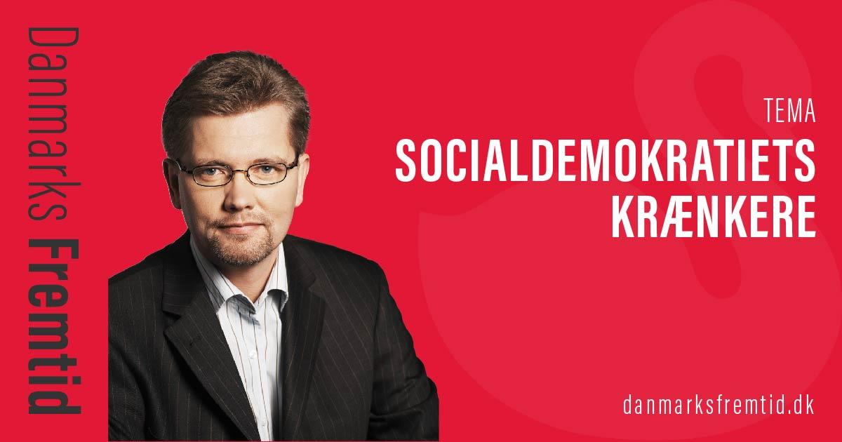 Socialdemokratiet's krænkere - Tema - Danmarks Fremtid