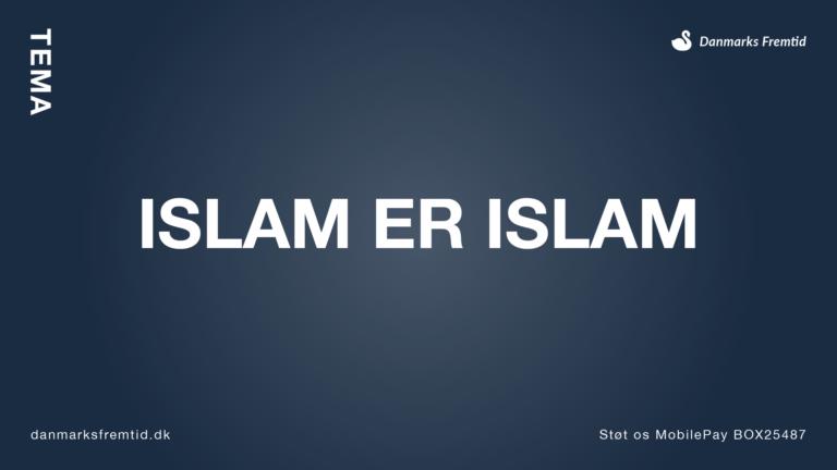 Islam er Islam
