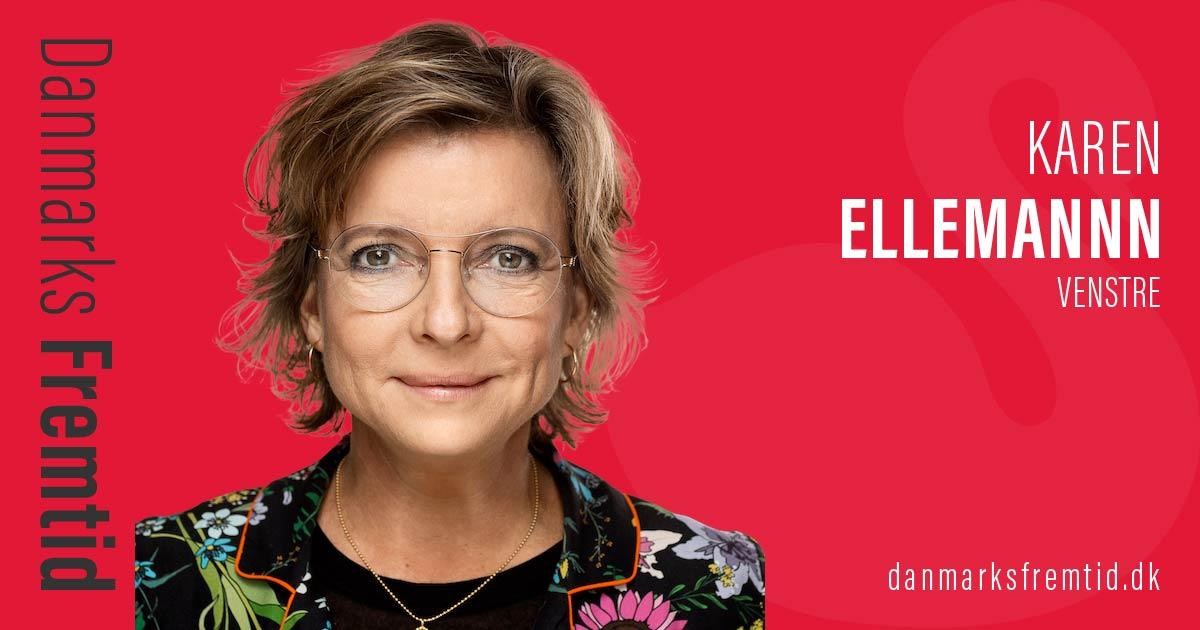 Karen Ellemann - Venstre - Danmarks Fremtid