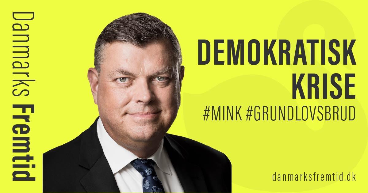Mink: Danmark i uhørt demokratisk krise