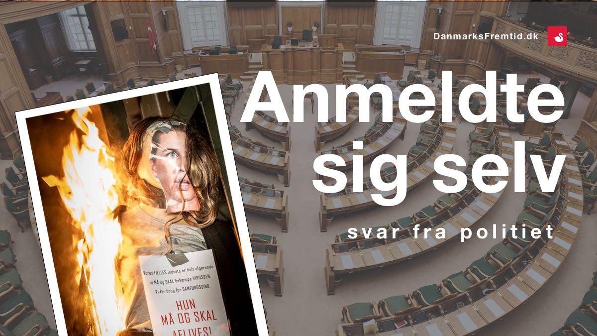 Anmeldte sig selv - Svar fra Politiet - Danmarks Fremtid