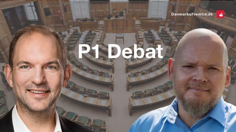 Danmarks Fremtid hos P1 Debat