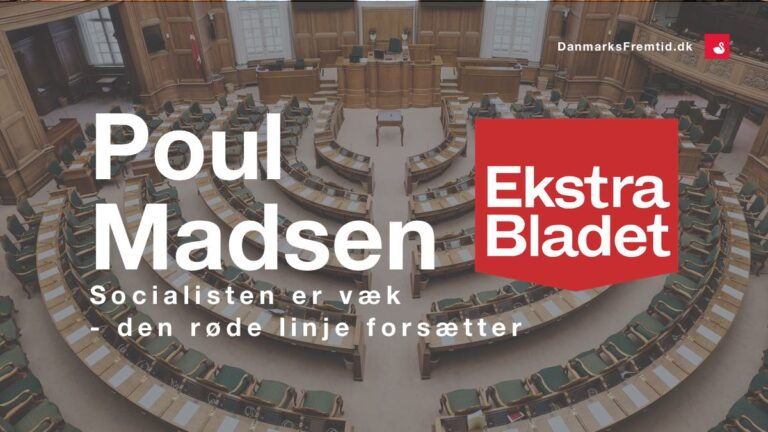 Poul Madsen Ekstra Bladet - Danmarks Fremtid