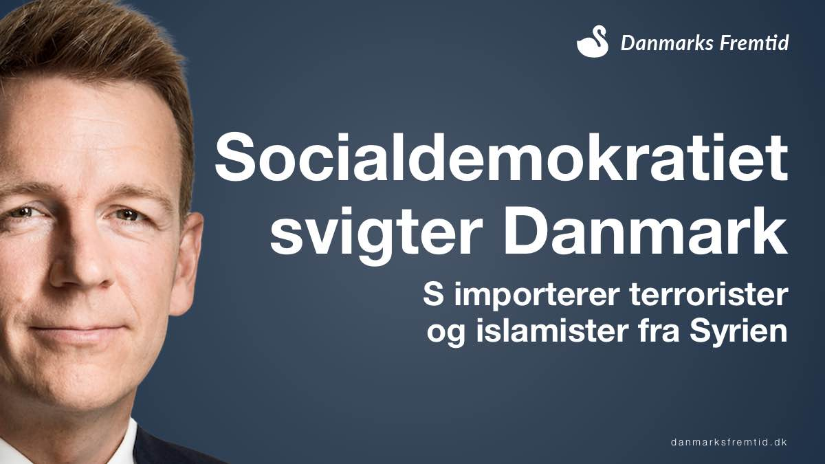 Socialdemokratiet svigter Danmark med import fra Syrien