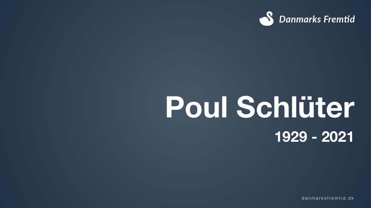 Poul Schlüter 1929 – 2021