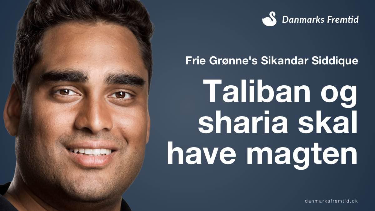 Sikandar Siddique ønsker Taliban ved magten i Afghanistan