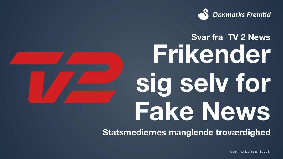 Fake News - TV 2 News frikender sig selv