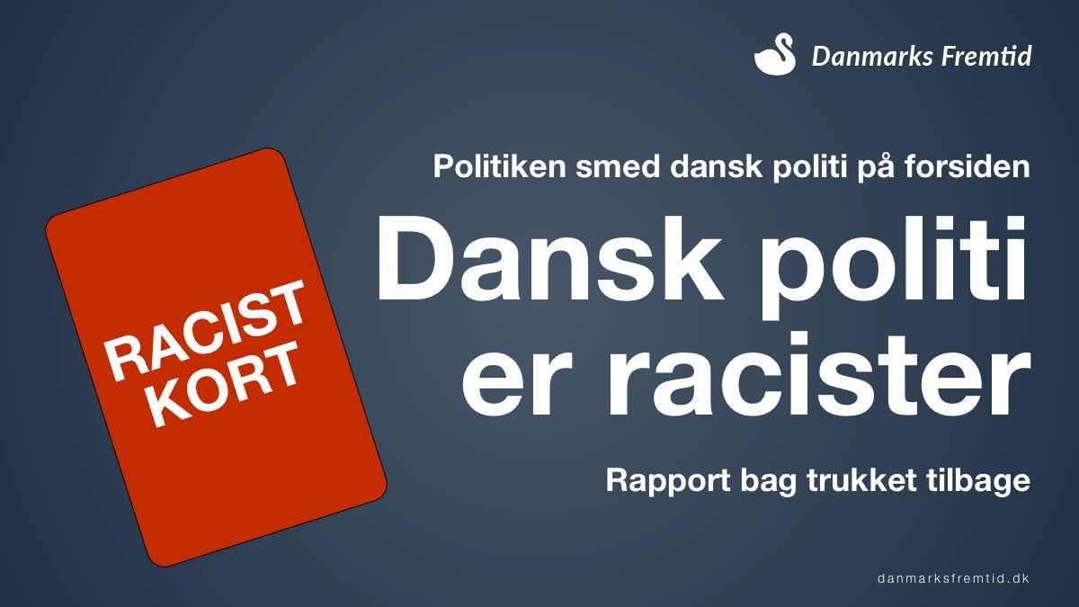 Politiken kaldte politiet for racister rapport var fuld af fejl